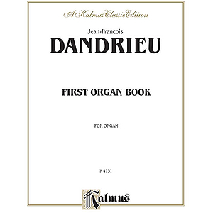 Dandrieu First Organ Book