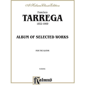Tarrega Album Of Selected Works For The Guitar
