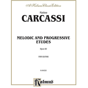Carcassi Melodic And Progressive Etudes For Guitar Opus 60