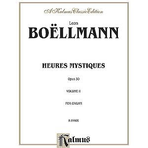 Boellmann Heures Mystiques  Volume 2 Op.30 (Urtext)