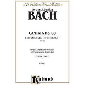 Bach Cantata No. 80 V