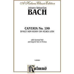 Bach Cantata No. 190 V