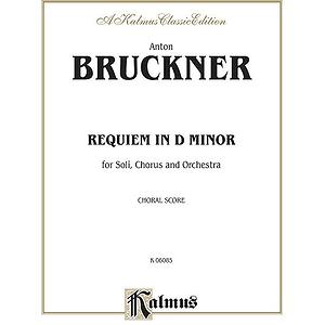 Bruckner Requiem D Minor V