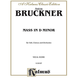Bruckner Mass In D Minor V