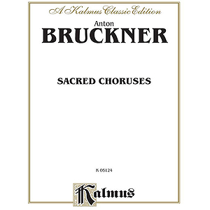 Bruckner Sacred Choruses V
