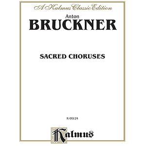 Bruckner Sacred Choruses V