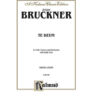 Bruckner Te Deum V