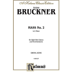 Bruckner Mass #2 E Minor Vs