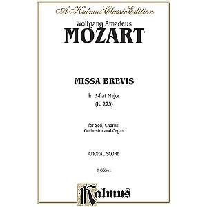 Mozart Missa Brevis K275 V