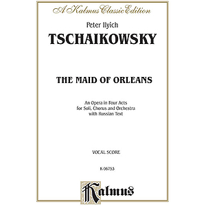 Tchaikowsky Maid Of Orleans Vs