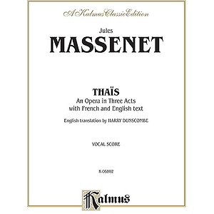 Massenet Thais Vocal Sc. V