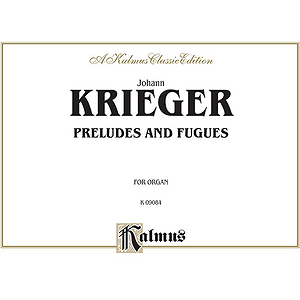 Krieger Preludes And Fugues Org