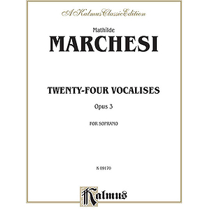 Marchesi 24 Vocalises For Sop Op