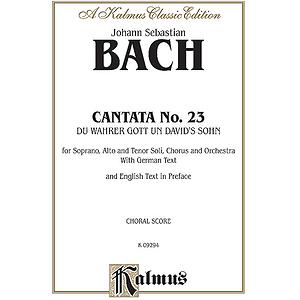 Bach Cantata No. 23
