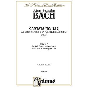 Bach Cantata No. 137
