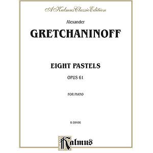 Gretchaninoff 8 Pastols Op 61