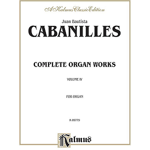 Cabanilles Complete Works 4 Orga