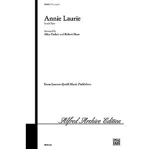 Annie Laurie Satb Arr Parker Shaw