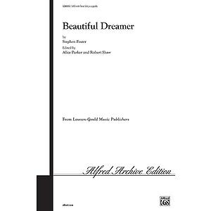 Beautiful Dreamer Satb Arr Parker Shaw