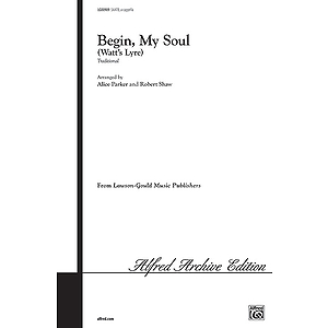 Begin My Soul (Watts Lyre)