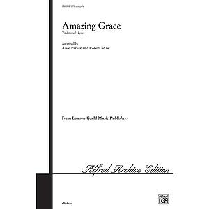 Amazing Grace Satb Arr Parker Shaw