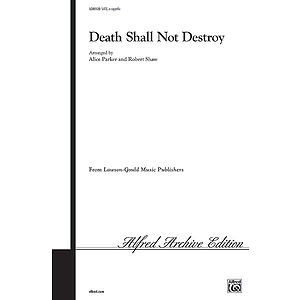 Death Shall Not Destroy