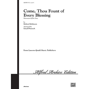 Come Thou Font Of Every Blessing