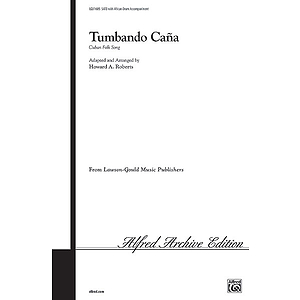 Tumbando Cana Satb Arr. Roberts