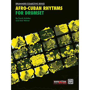 Afro-Cuban Rhythms For Drumset Book And CD