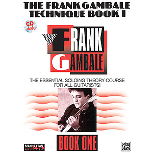 Frank Gambale - Technique Book I The Essential Soloing Theory Course For All Guitarist CD Included