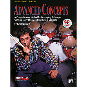 Advanced Concepts A Comprehensive Method For Developing Techique Contemporary Styles And Rhythmical Concepts CD Included