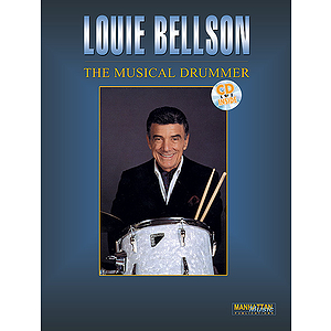 Louie Bellson - Musical Drummer CD Included