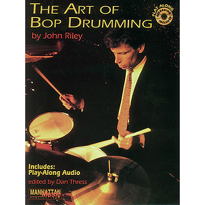 Art Of Bop Drumming Play-Along CD Included