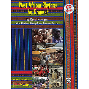 West African Rhythms For Drumset CD Included