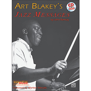 Art Blakey - Jazz Messages CD Included Forward By Wynton Marsalis