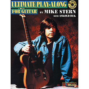 Mike Stern - Ultimate Play-Along For Guitar - 2 CDs Included