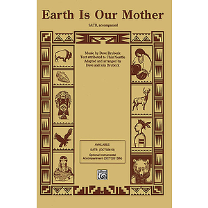 Earth Is Our Mother Satb (With Opt. Instrumental Accompaniment)