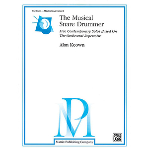 Musical Snare Drummer Five Contemporary Solos Based On The Orchestral Repertoire
