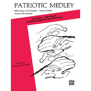 Patriotic Medley (Battle Hymn Of The Republic Yankee Doodleamerica The Beautiful