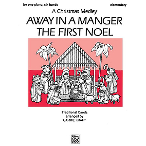 Away In A Manger The First Noel