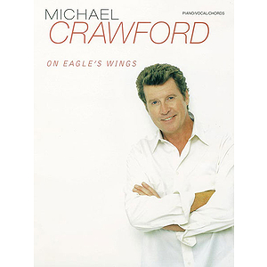 Michael Crawford - On Eagle's Wings