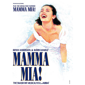 Mama Mia The Smash Hit Musical Based On Songs Of Abba Vocal Selection