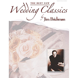 Jim Brickman - Best New Wedding Classics