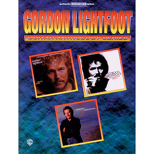 Gordon Lightfoot - Guitar Anthology Series