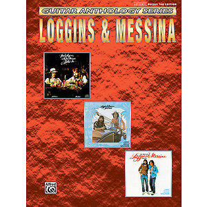 Loggins & Messina Guitar Anthology Series