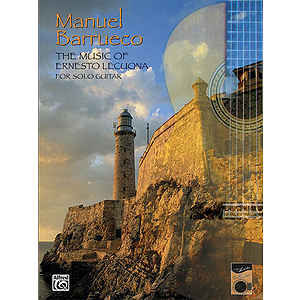 Manuel Barrueco Music Of Ernesto Lecuona For Solo Gtr