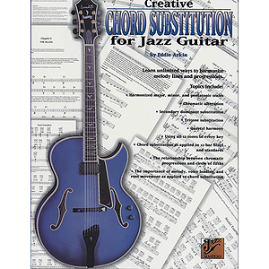Creative Chord Substitution For The Jazz Guitarist