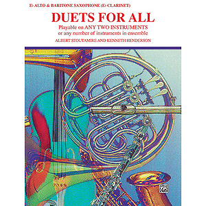 Duets For All (Alto Saxophone E-Flat Saxes And E-Flat Clarinets)
