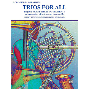 Trios For All (B-Flat Clarinet Bass Clarinet)