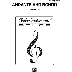 Andante And Rondo B-Flat Clarinet Solos (With Piano Accompaniment)